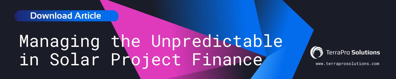 Managing the Unpredictable in Solar Project Finance
